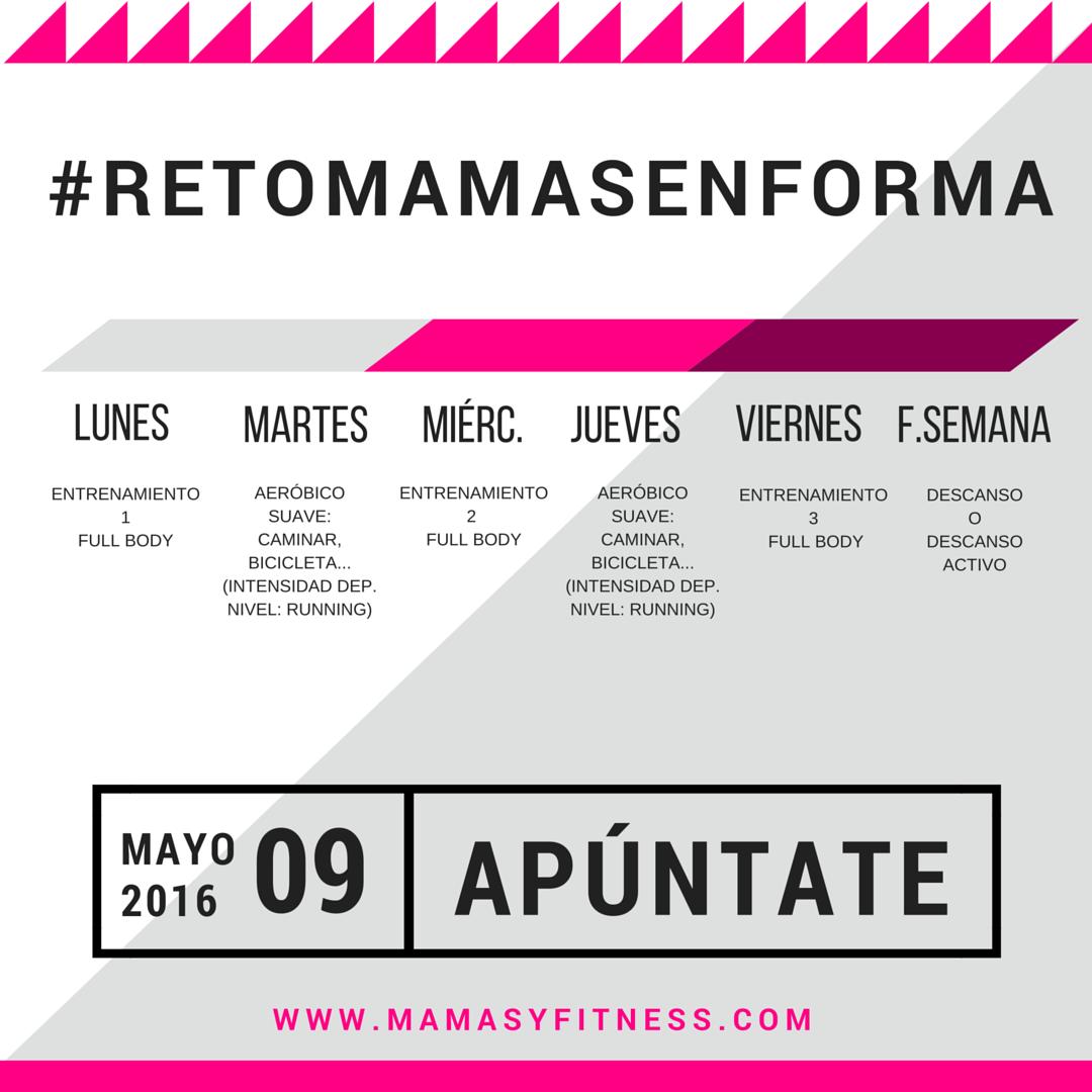 #RETOMAMASENFORMA